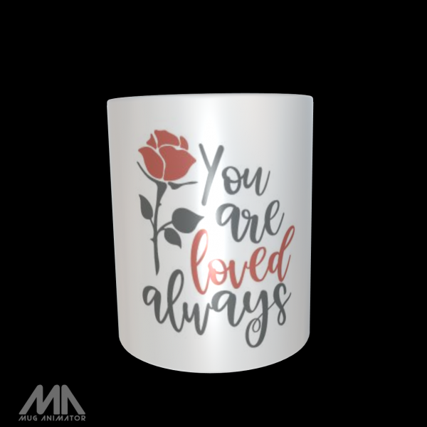 "Tasse bedruckt ""You are loved always"""
